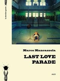 Marco Mancassola - Last Love Parade.