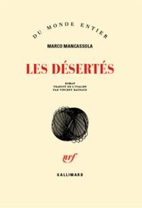 Marco Mancassola - Les désertés.