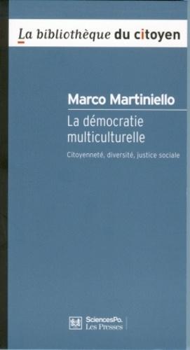 La démocratie multiculurelle. Citoyenneté, diversité, justice sociale 2e édition