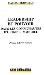Marco Martiniello - Leadership et pouvoir dans les communautés d'origine immigré.