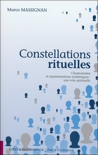 Feriasdhiver.fr Constellations rituelles - Chamanisme et représentations systémiques : une voie spirituelle Image