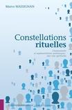 Marco Massignan - Constellations rituelles - Chamanisme et représentations systémiques : une voie spirituelle.