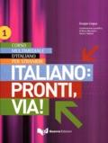 Marco Mezzadri - L'Italiano : Pronti, Via ! - Corso multimediale d'italiano per stranieri.