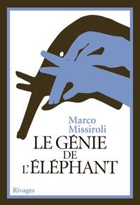 Marco Missiroli et Marco Missiroli - Le génie de l'éléphant.