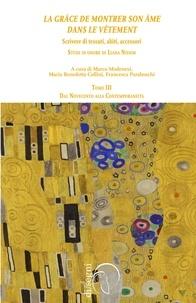 Il pdf ebook télécharger gratuitement «La grâce de montrer son âme dans le vêtement» Scrivere di tessuti, abiti, accessori. Studi in onore di Liana Nissim  - (TOMO III) - Dal Novecento alla Contemporaneità 9788855260572 en francais