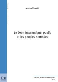 Marco Moretti - Le droit international public et les peuples nomades.