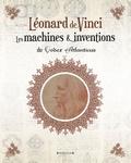 Marco Navoni - Léonard de Vinci - Les machines & inventions du Codex Atlanticus.