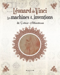 Léonard de Vinci - Les machines & inventions du Codex Atlanticus.pdf