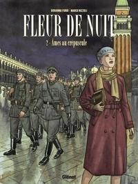 Marco Nizzoli et Giovanna Furio - Fleur de Nuit - Tome 2.