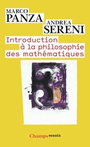 Marco Panza et Andrea Sereni - Introduction à la philosophie des mathématiques - Le Problème de Platon.