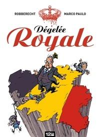 Marco Paulo et Thierry Robberecht - Dégelée Royale.
