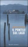 Marco Polillo - Il pontile sul lago.