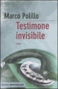Marco Polillo - Testimone invisibile.