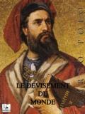Marco Polo - Le Devisement du monde.