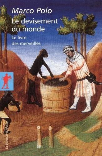 Le devisement du monde - Le livre des merveilles