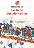 Marco Polo - Le Livre des Merveilles - Texte abrégé.