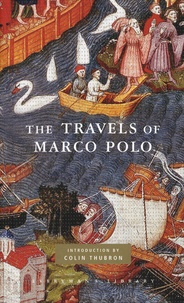 Marco Polo - The Travels of Marco Polo - The Venetian.