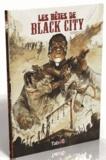 Marco Rastrelli et Lorenzo Nuti - Les bêtes de Black City Tome 2 : Le poids des chaînes.