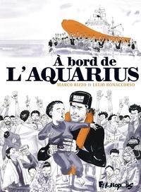 Marco Rizzo et Lelio Bonaccorso - A bord de l'Aquarius.
