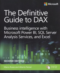 Marco Russo et Alberto Ferrari - The Definitive Guide to DAX - Business intelligence with Microsoft Power BI, SQL Server Analysis Services, and Excel.