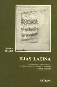 Marco Scaffai et Baebii Italici - Ilias Latina.