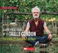 Marco Simonit - Le guide pratique de la taille cordon - Prévenir les maladies du bois.