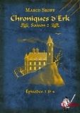 Marco Skoff - Chroniques d'Erk saison 2, épisodes 3 et 4.