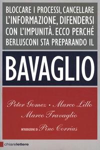 Marco Travaglio et Peter Gomez - Il bavaglio.