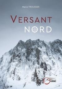 Marco Troussier - Versant nord.