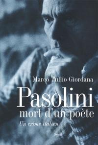 Marco Tullio Giordana - Pasolini, mort d'un poète - Un crime italien.