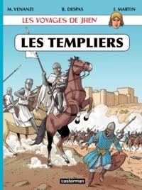 Marco Venanzi et Benoît Despas - Les voyages de Jhen  : Les Templiers.