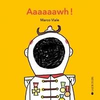 Marco Viale - Aaaaaawh !.
