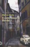 Marco Vichi - Il commissario Bordelli.