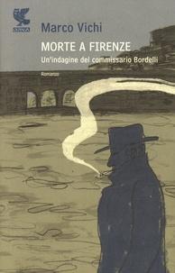 Marco Vichi - Morte a Firenze.