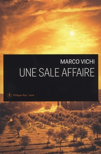 Marco Vichi - Une sale affaire.