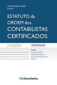 Marco Vieira Nunes - Estatuto da Ordem dos Contabilistas Certificados - Anotado.