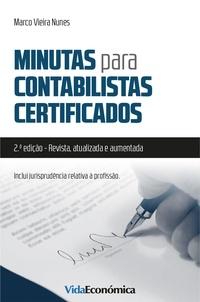 Marco Vieira Nunes - Minutas para Contabilistas Certificados - 2ª Edição.