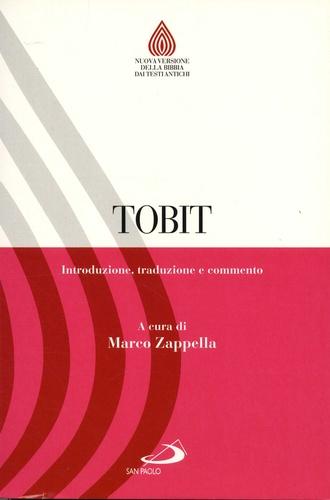 Marco Zappella - Tobit - Introduzione, traduzione e commento. Edition bilingue italien-grec ancien.