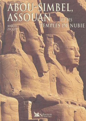 Marco Zecchi - Abou Simbel, Assouan et les temples de Nubie.