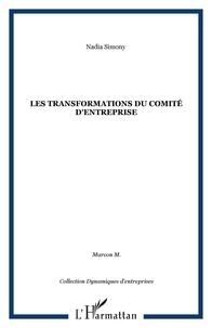 Marcon et  Simony - Les transformations du Comité d'entreprise - Snecma Evry-Corbeil, 1983-1993.