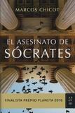Marcos Chicot - El asesinato de Socrates.