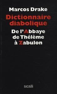 Deedr.fr Dictionnaire diabolique - De l'Abbaye de Thélème à Zabulon Image