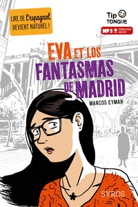 Marcos Eymar - Eva et los fantasmas de Madrid. 1 CD audio MP3