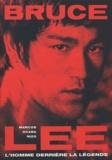 Marcos Ocaña Rizo - Bruce Lee - L'homme derrière la légende.