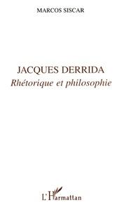 JACQUES DERRIDA.- Rhétorique et philosophie - Marcos Siscar | Showmesound.org