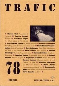 Marcos Uzal et Fabrice Revault - Trafic N° 78 Eté 2011 : .