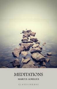 Marcus Aurelius et Gregory Hays - Meditations: A New Translation.