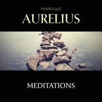 Marcus Aurelius et George Allen - Meditations.