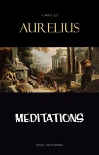 Marcus Aurelius - Meditations.
