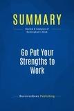 Marcus Buckingham - Summary: Go Put Your Strengths To Work.